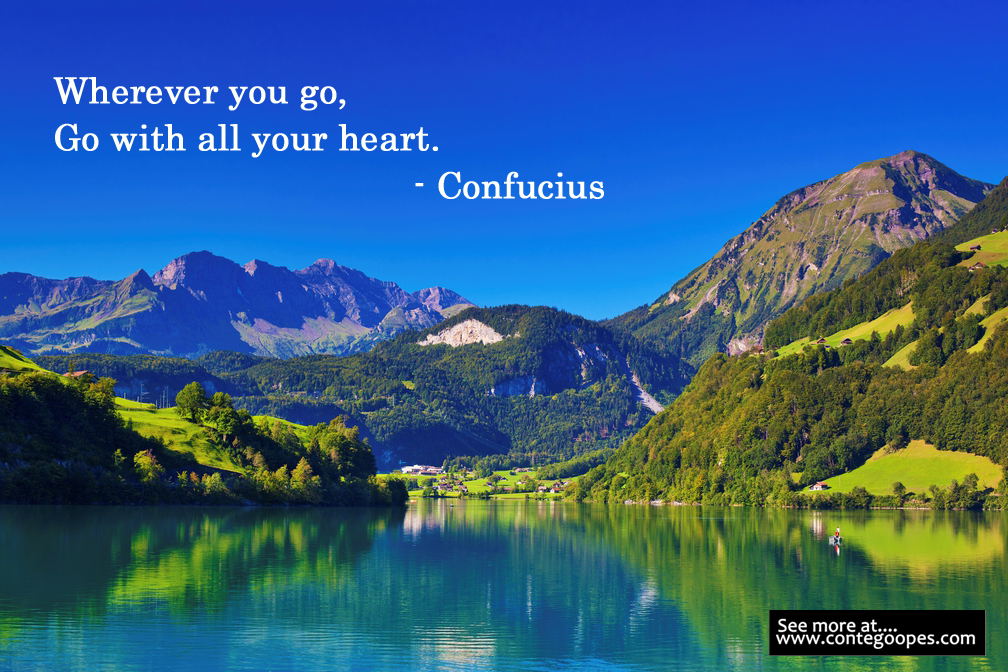 quote on going with all your heart